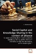 Social Capital and Knowledge Sharing in the Context of Alliance