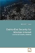 End-to-End Security for Wireless Internet: Java-Based Security solutions
