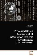 Processed-Based Assessment of Information Systems Effectiveness: Empirical Investigations