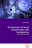 The Dynamics of Guest Complexation with Cyclodextrins: A Photophysical Study