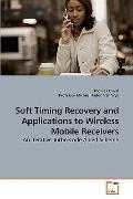 Soft Timing Recovery and Applications to Wireless Mobile Receivers: An Iterative Turbo Code ...