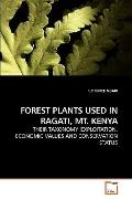 Forest Plants Used in Ragati, Mt Keny