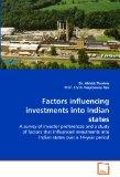 Factors influencing investments into Indian states: A survey of investor preferences and a s...