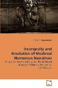 Incongruity and Resolution of Medieval Humorous Narratives