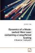 Dynamics of a Mode-Locked Fiber Laser containing a Long-Period Grating: A Numerical Investig...