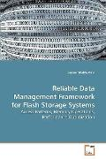 Reliable Data Management Framework for Flash Storage Systems