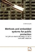 Methods and embedded systems for public protection: Insights on what technology can do to wa...