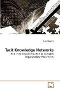 Tacit Knowledge Networks: And Their Implementation in Complex Organizational Structures