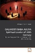 QALANDER BABA AULIYA Spiritual Leader of 20th Century: Life, Teaching and Mission Statement ...