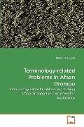 Terminology-Related Problems in Afaan Oromoo