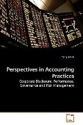 Perspectives in Accounting Practices: Corporate Disclosure, Performance, Governance and Risk...