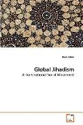 Global Jihadism: A Transnational Social Movement
