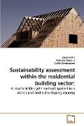 Sustainability assessment within the residential building sector:: A practical life cycle me...