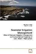 Seawater Irrigation Management: Effect of Seawater Irrigation Management on Physicochemical ...