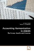 Accounting Harmonization in ASEAN: The Process, Benefits and Obstacles