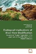 Ecological Implications of River Flow Modification