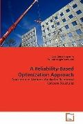 Reliability-Based Optimization Approach