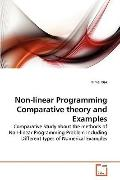 Non-Linear Programming Comparative Theory and Examples