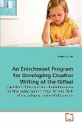 Enrichment Program for Developing Creative Writing of the Gifted