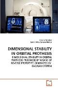Dimensional Stability in Orbital Prothesis