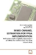 Mimo Channel Estimation for Fpga Implementation