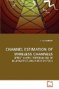 Channel Estimation of Wireless Channels