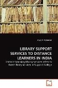 Library Support Services to Distance Learners in Indi