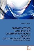 Support Vector MacHine Text Classifier for Arabic Articles