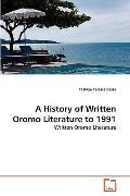 History of Written Oromo Literature To 1991