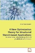 New Optimization Theory for Structured Stencil-Based Applications