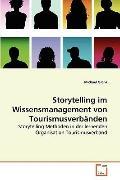 Storytelling Im Wissensmanagement Von Tourismusverbänden