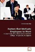 Factors That Motivate Employees to Work