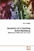 Dynamics of a Teaching Artist Residency