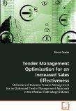 Tender Management Optimization for an Increased Sales Effectiveness: Utilization of Business...