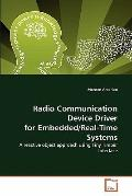 Radio Communication Device Driver for Embedded/Real-Time Systems: A reactive object approach...