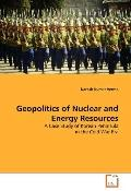 Geopolitics of Nuclear and Energy Resources: A Case Study of Korean Peninsula in the Cold Wa...