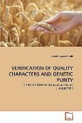VERIFICATION OF QUALITY CHARACTERS AND GENETIC PURITY