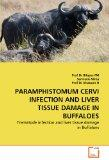 PARAMPHISTOMUM CERVI INFECTION AND LIVER TISSUE DAMAGE IN BUFFALOES: Trematode infection and...