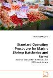 Standard Operating Procedure for Marine Shrimp Hatcheries and Farms: Advance Manual For The ...