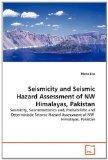 Seismicity and Seismic Hazard Assessment of NW Himalayas, Pakistan: Seismicity, Seismotecton...
