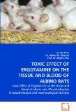 TOXIC EFFECT OF ERGOTAMINE ON THE TISSUE AND BLOOD OF ALBINO RATS: Toxic effect of ergotamin...