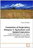 Prevention of Respiratory Diseases in Agriculture and Related Industries: A Health Belief Ap...