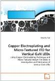 Copper Electroplating and Micro-Textured ITO for Vertical GaN LEDs: Using Copper Electroplat...