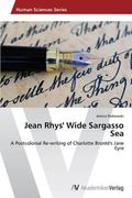 Jean Rhys' Wide Sargasso Sea: A Postcolonial Re-writing of Charlotte  Bront's Jane Eyre