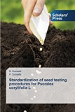 Standardization of seed testing procedures for Psoralea corylifolia L