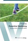 Preventive Slacklining: As preservation of postural stability