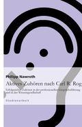Aktives Zuhoren Nach Carl R. Rogers (German Edition)