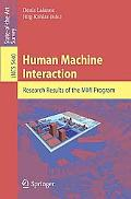 Human Machine Interaction: Research Results of the MMJ Program