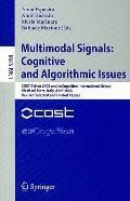 Multimodal Signals: Cognitive and Algorithmic Issues: International School Vietri sul Mare, ...
