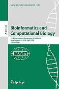 Bioinformatics and Computational Biology: First International Conference, BICoB 2009, New Or...